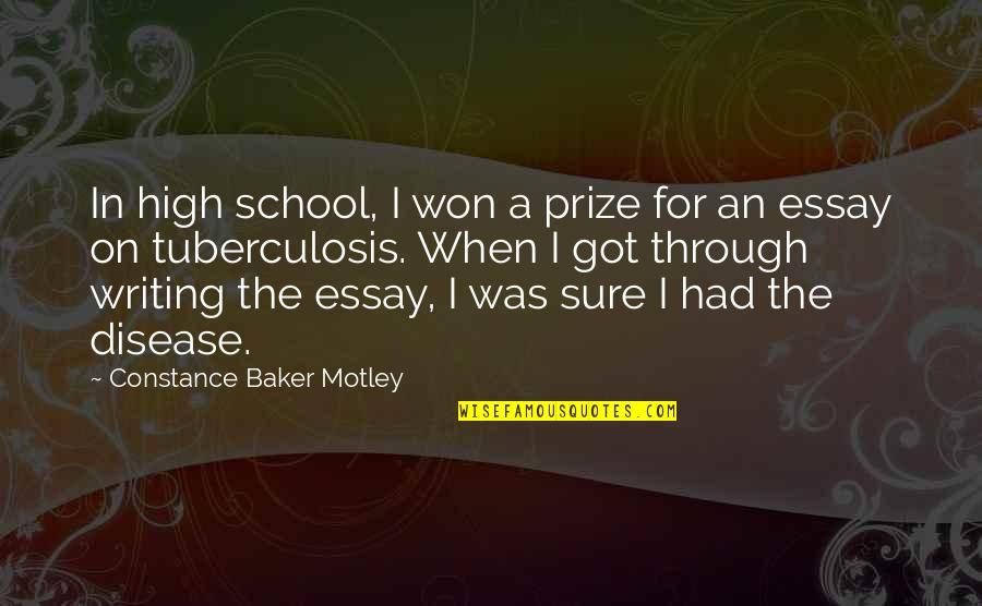 Essay Quotes By Constance Baker Motley: In high school, I won a prize for