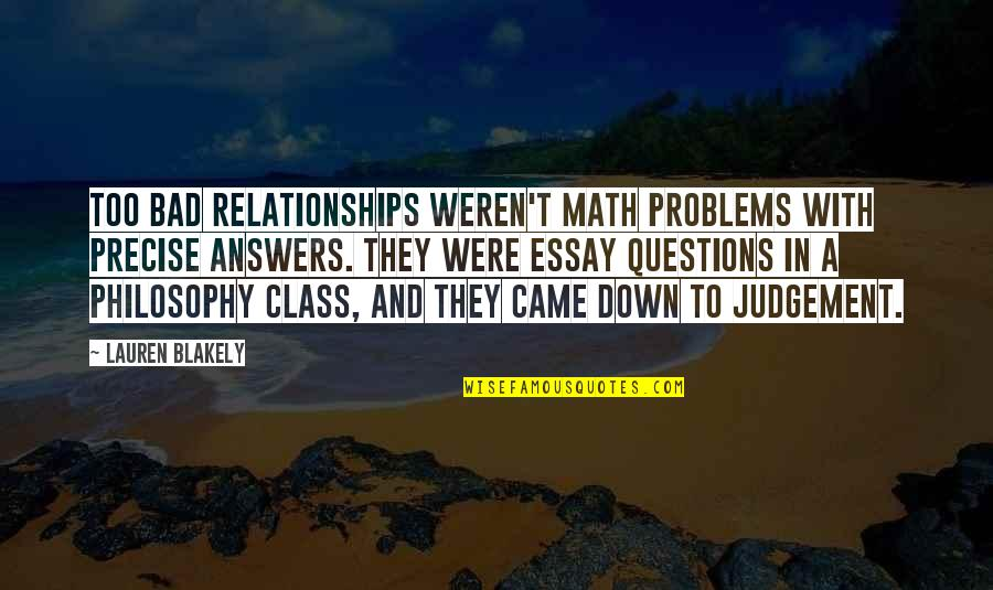 Essay Quotes By Lauren Blakely: Too bad relationships weren't math problems with precise