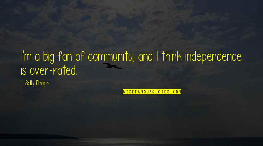 Estabilizar Quotes By Sally Phillips: I'm a big fan of community, and I