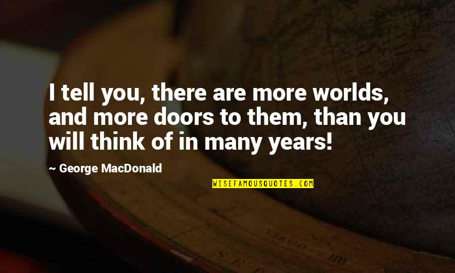 Etsy Chalkboard Quotes By George MacDonald: I tell you, there are more worlds, and