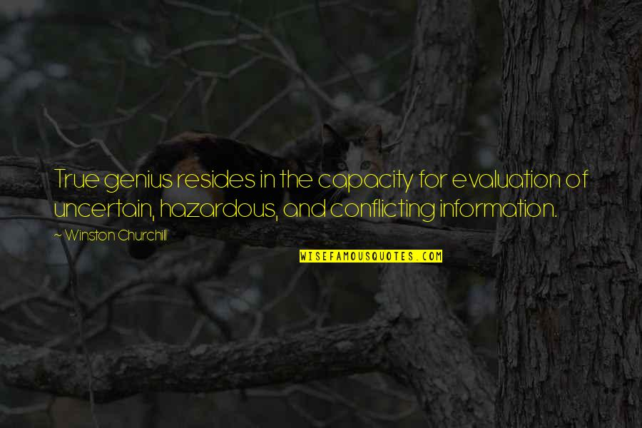 Evaluation's Quotes By Winston Churchill: True genius resides in the capacity for evaluation