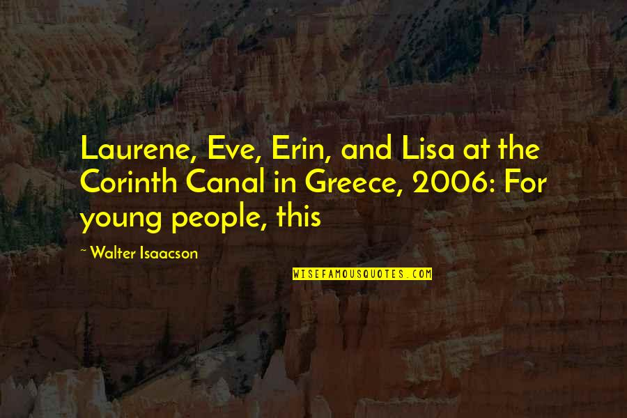 Eve'in Quotes By Walter Isaacson: Laurene, Eve, Erin, and Lisa at the Corinth