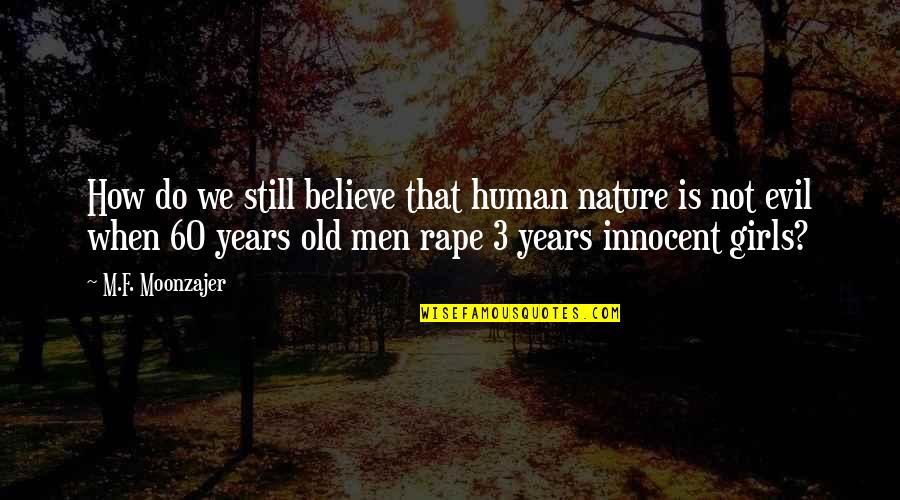 evil in human nature quotes top famous quotes about evil in