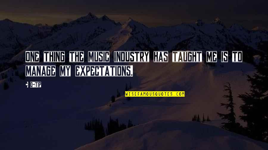 Ex Boyfriends You Miss Quotes By Q-Tip: One thing the music industry has taught me