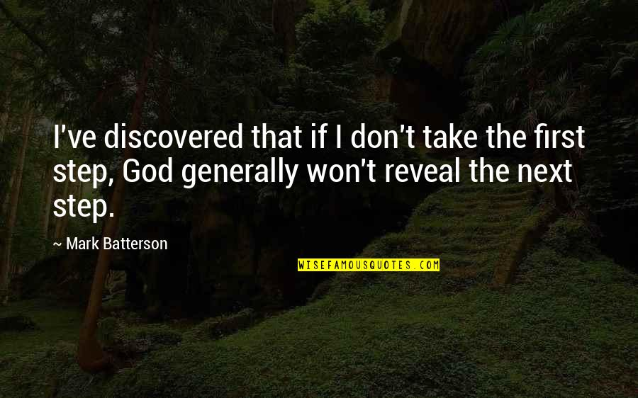 Exams Coming Near Quotes By Mark Batterson: I've discovered that if I don't take the