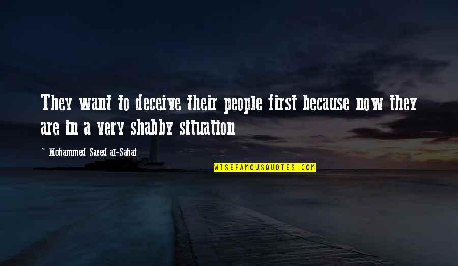 Exams Coming Near Quotes By Mohammed Saeed Al-Sahaf: They want to deceive their people first because