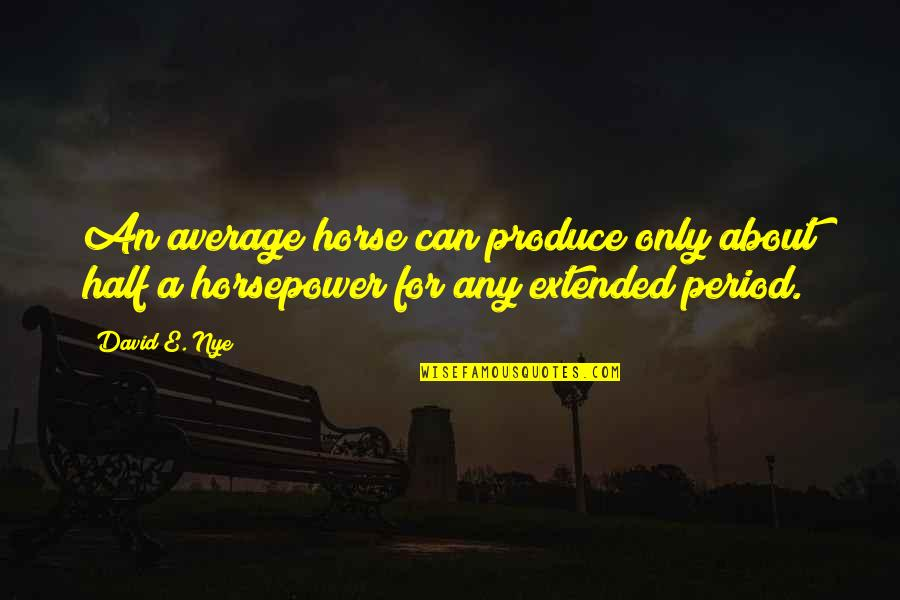 Excel Macro Export Csv Quotes By David E. Nye: An average horse can produce only about half