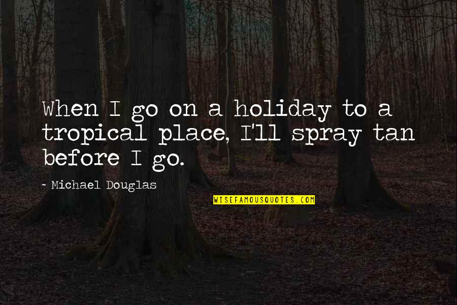 Excel Macro Export Csv Quotes By Michael Douglas: When I go on a holiday to a