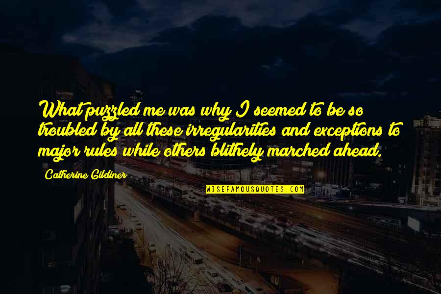 Exceptions To Rules Quotes By Catherine Gildiner: What puzzled me was why I seemed to