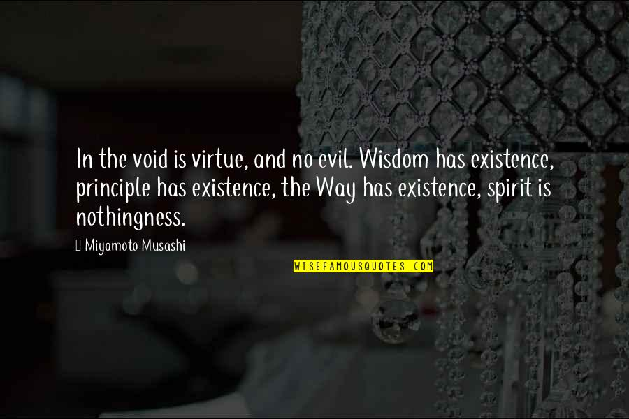 Existence Of Evil Quotes By Miyamoto Musashi: In the void is virtue, and no evil.