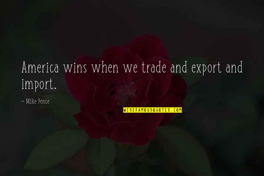 Export-csv No Quotes By Mike Pence: America wins when we trade and export and
