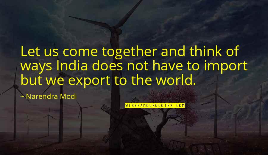 Export-csv No Quotes By Narendra Modi: Let us come together and think of ways