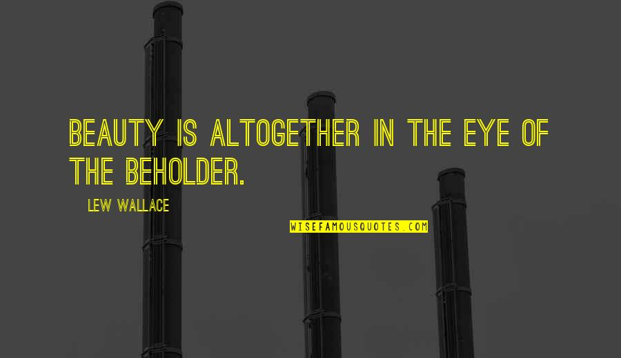 Eye Of The Beholder Quotes Top 57 Famous Quotes About Eye Of The