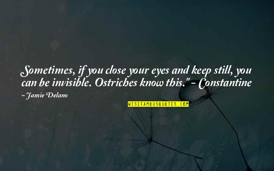 Eyes Funny Quotes By Jamie Delano: Sometimes, if you close your eyes and keep