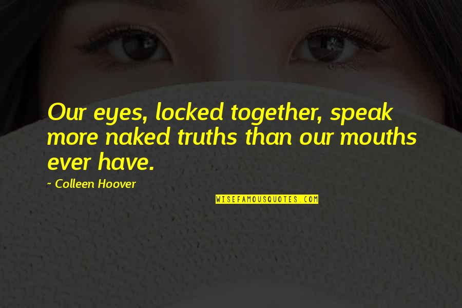 Eyes That Speak Quotes Top 48 Famous Quotes About Eyes That Speak