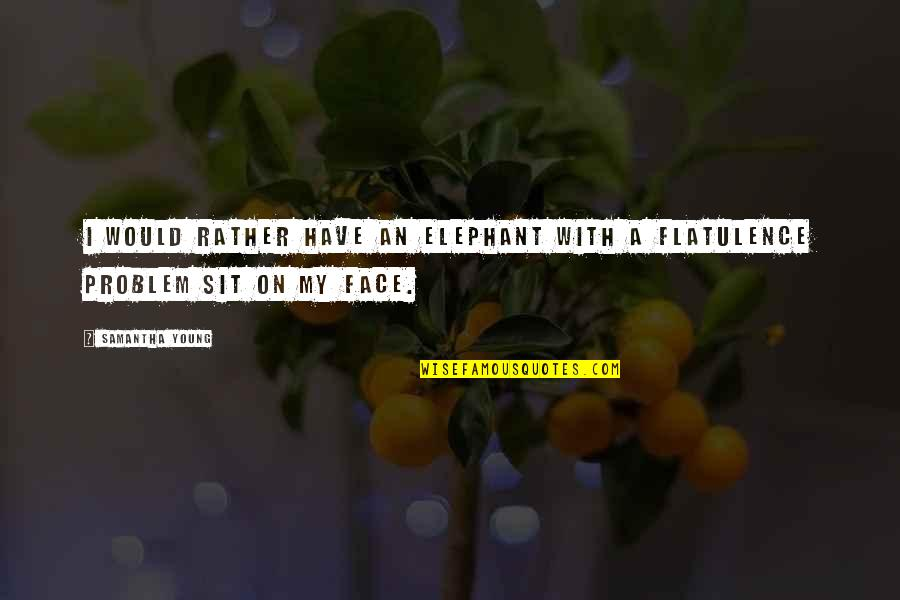 Face Sit Quotes Top 41 Famous Quotes About Face Sit