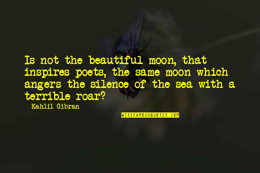 Facebook Cover Page Love Quotes By Kahlil Gibran: Is not the beautiful moon, that inspires poets,