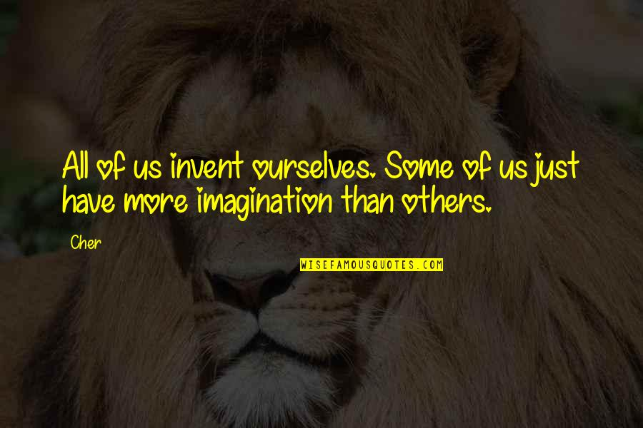 Facebook Pinterest Quotes By Cher: All of us invent ourselves. Some of us