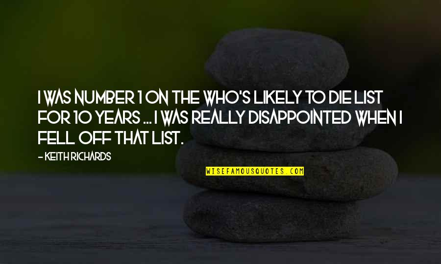 Facebook Thuggin Quotes By Keith Richards: I was Number 1 on the Who's Likely