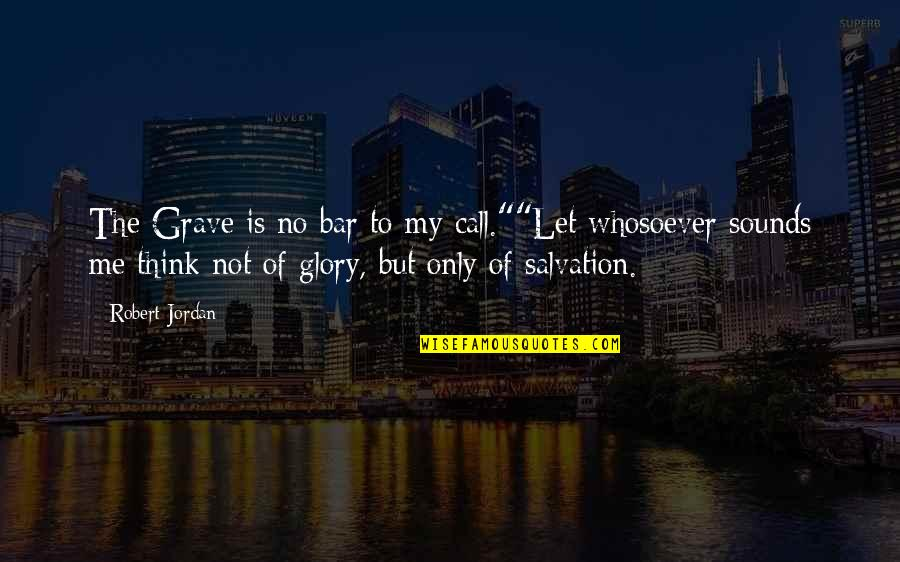 """Facebook Timeline Covers Quotes By Robert Jordan: The Grave is no bar to my call.""""""""Let"""