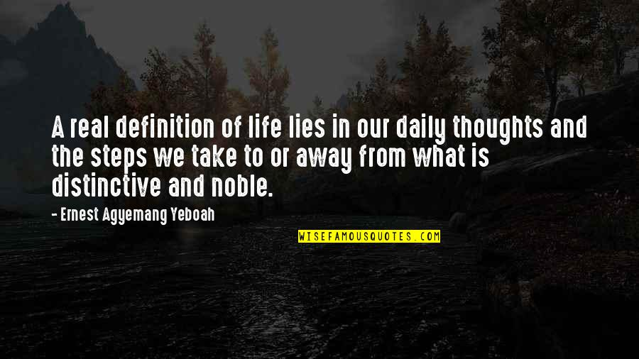 Facts And Lies Quotes By Ernest Agyemang Yeboah: A real definition of life lies in our