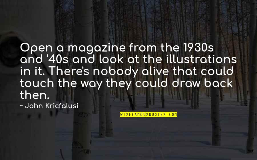 Failure Is Not Permanent Quotes By John Kricfalusi: Open a magazine from the 1930s and '40s