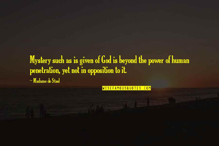 Fairness In The Bible Quotes By Madame De Stael: Mystery such as is given of God is