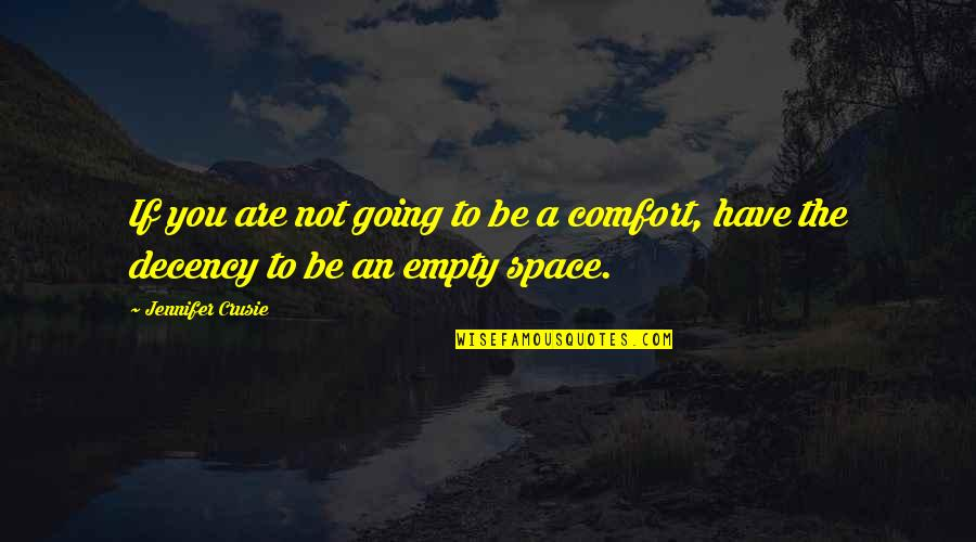 Fake Friends And Quotes By Jennifer Crusie: If you are not going to be a
