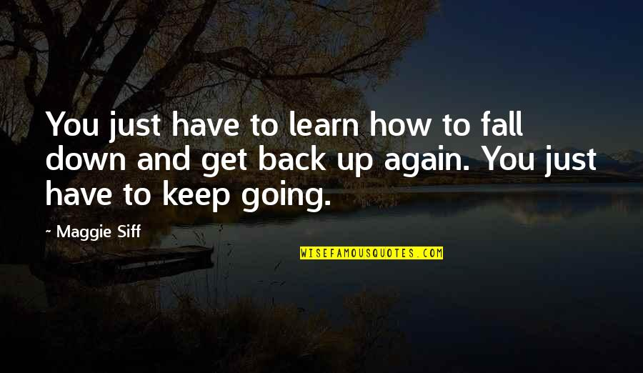 Fall And Get Back Up Quotes Top 34 Famous Quotes About Fall And Get