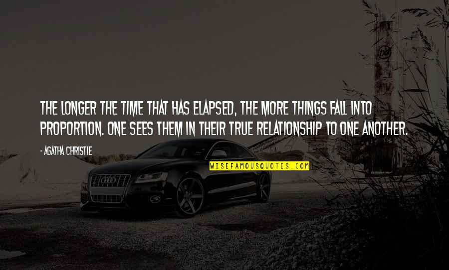 Fall Into Quotes By Agatha Christie: The longer the time that has elapsed, the