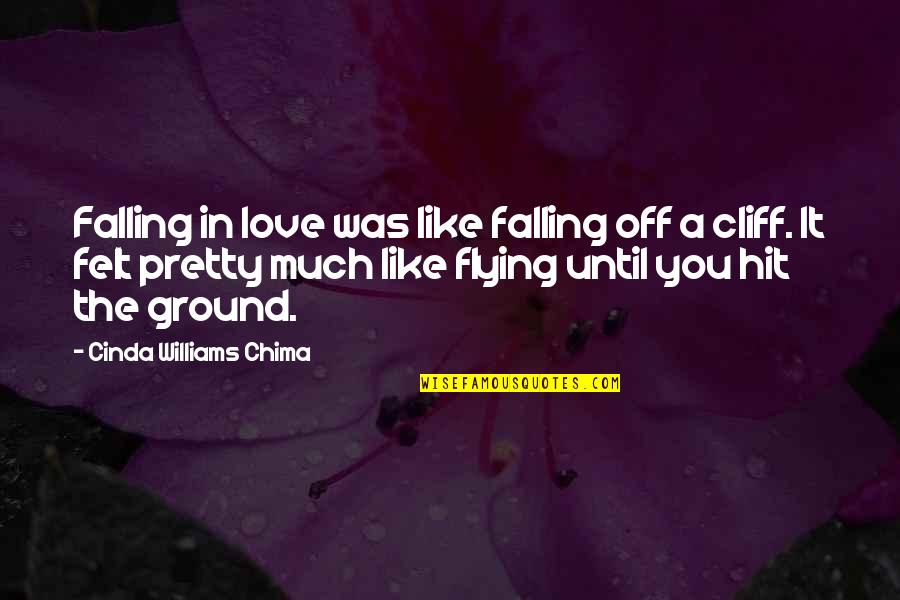 Falling On The Ground Quotes By Cinda Williams Chima: Falling in love was like falling off a