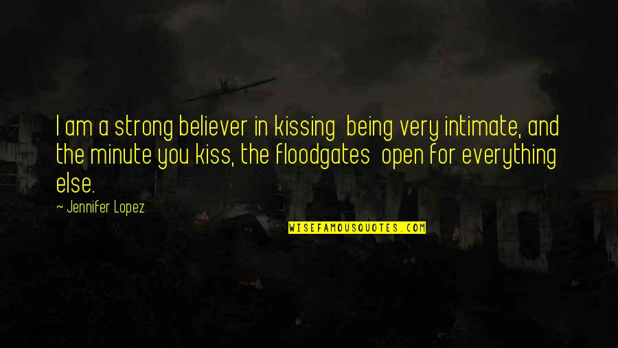 Fallout 3 Bobblehead Quotes By Jennifer Lopez: I am a strong believer in kissing being
