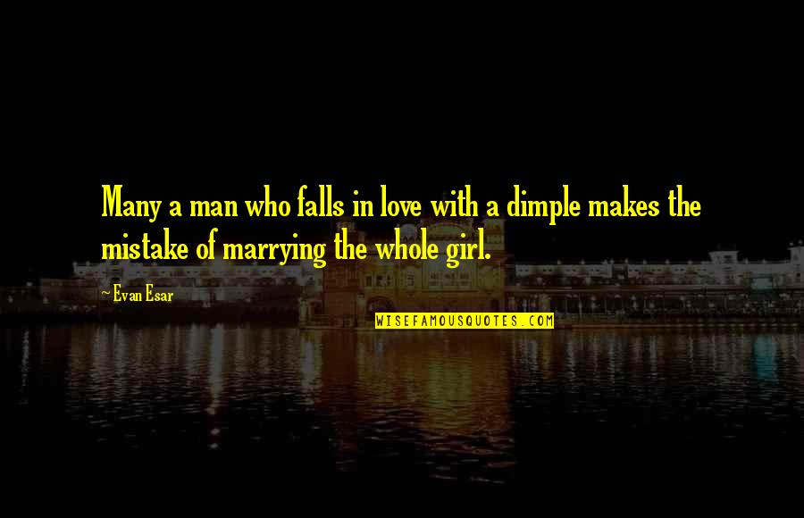 Falls In Love Quotes By Evan Esar: Many a man who falls in love with