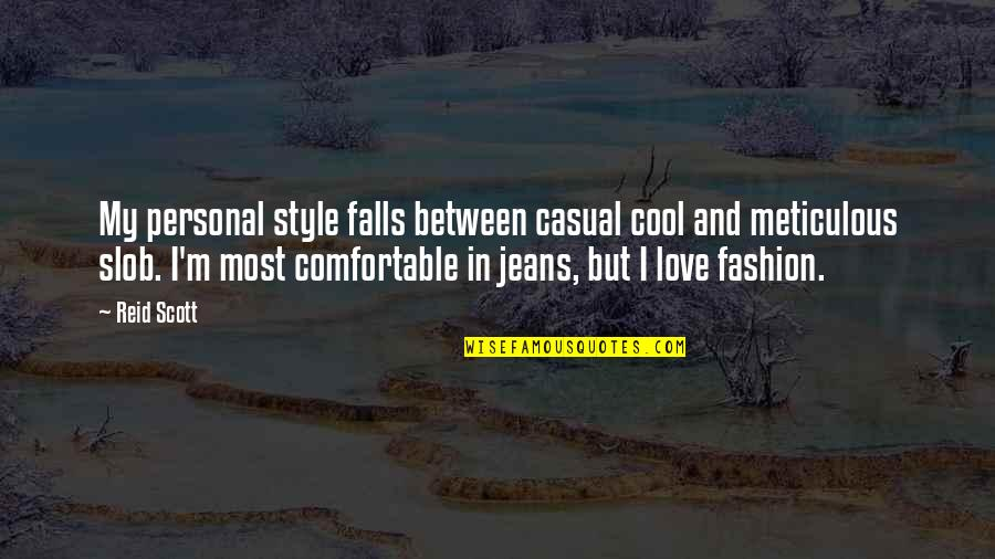 Falls In Love Quotes By Reid Scott: My personal style falls between casual cool and