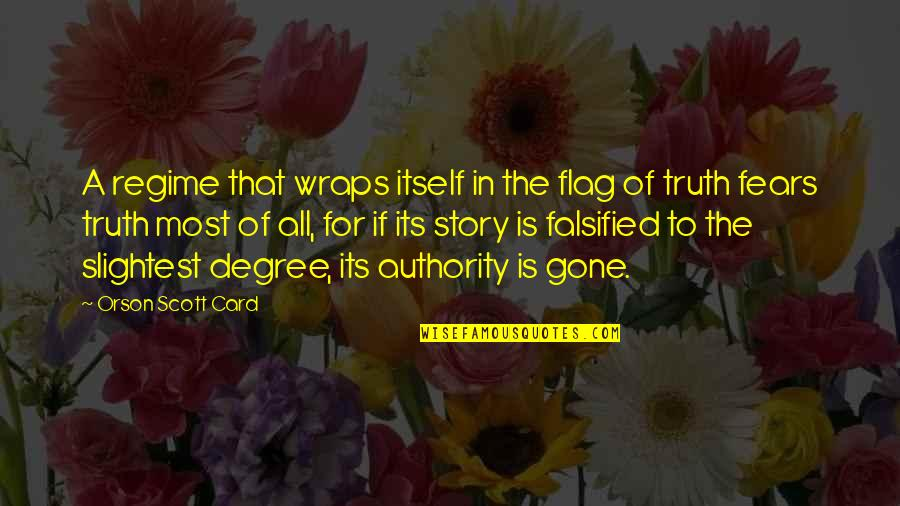 Falsified Quotes By Orson Scott Card: A regime that wraps itself in the flag