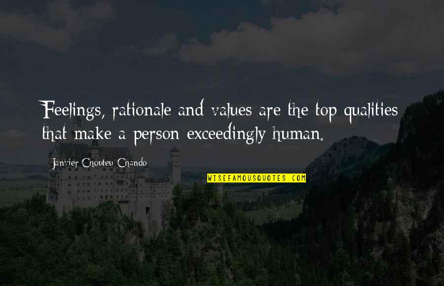 Family And Faith Quotes By Janvier Chouteu-Chando: Feelings, rationale and values are the top qualities
