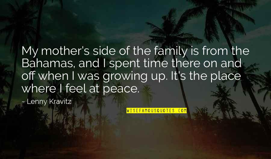 Family And Time Quotes By Lenny Kravitz: My mother's side of the family is from