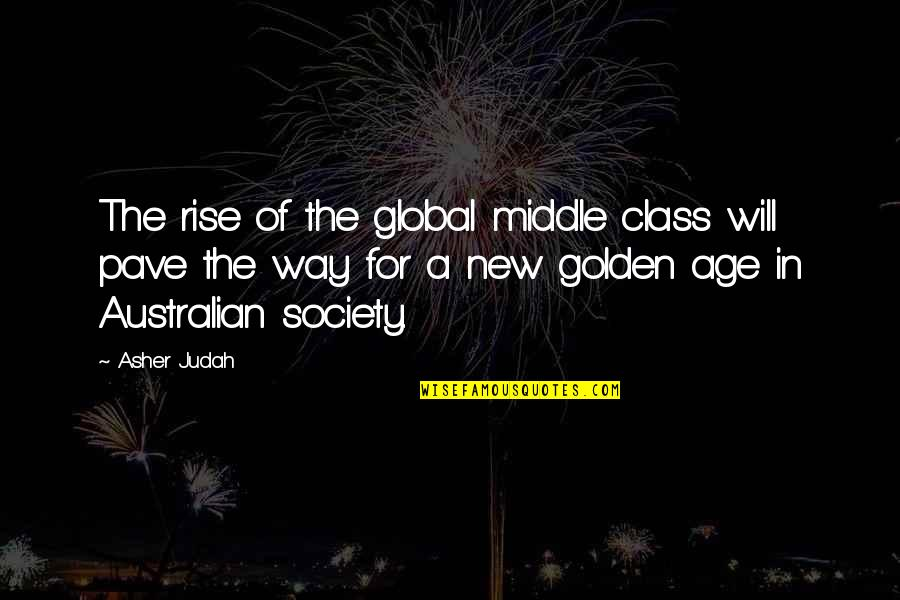 Family Guy Bonnie Quotes By Asher Judah: The rise of the global middle class will