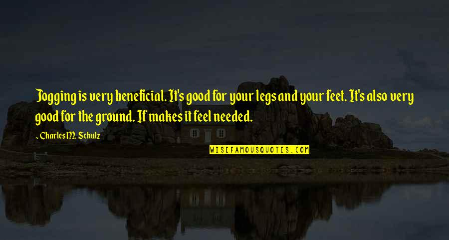 Family Guy Roadhouse Quotes By Charles M. Schulz: Jogging is very beneficial. It's good for your