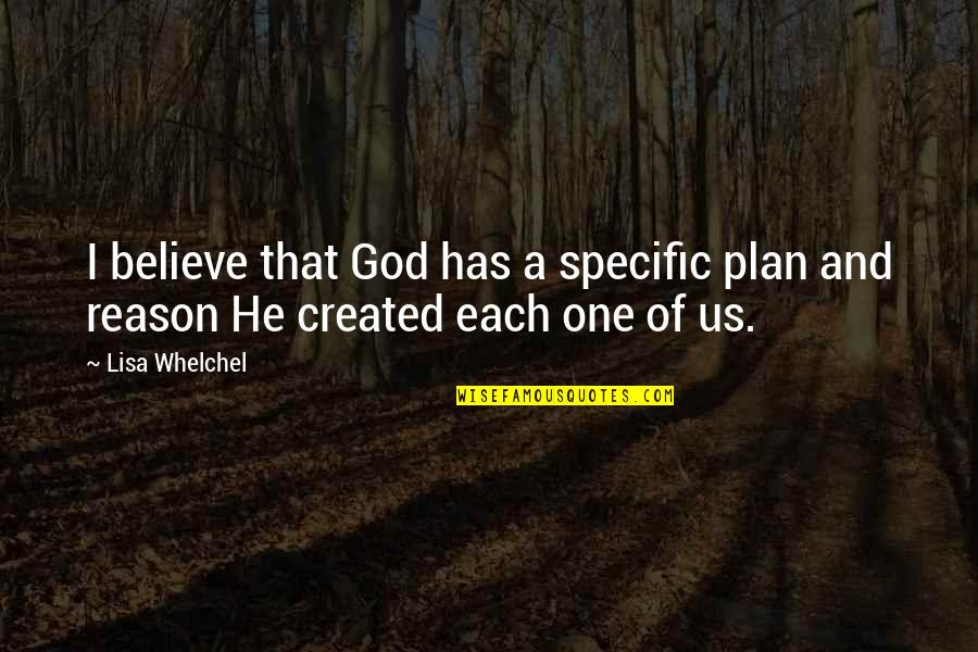 Family Guy Roadhouse Quotes By Lisa Whelchel: I believe that God has a specific plan