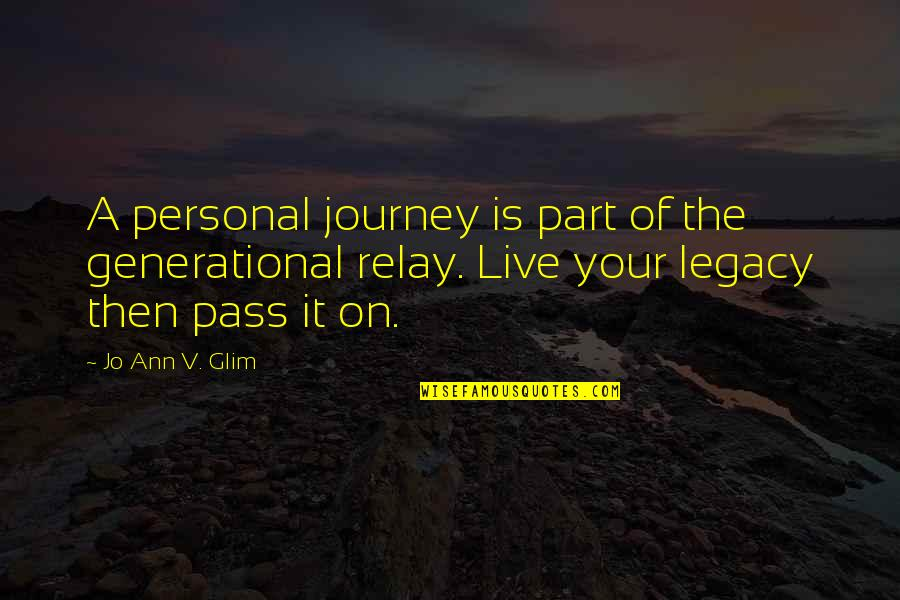Family Is Quotes By Jo Ann V. Glim: A personal journey is part of the generational