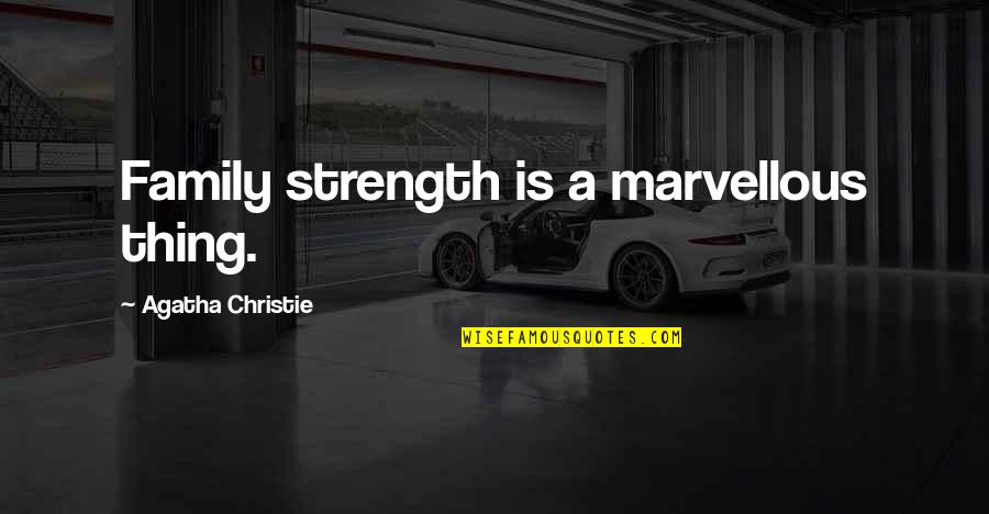 family is strength quotes top famous quotes about family is