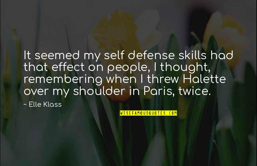 Famous Bedtime Quotes By Elle Klass: It seemed my self defense skills had that