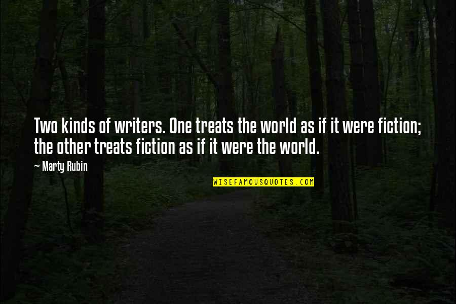 Famous Dancing Quotes By Marty Rubin: Two kinds of writers. One treats the world