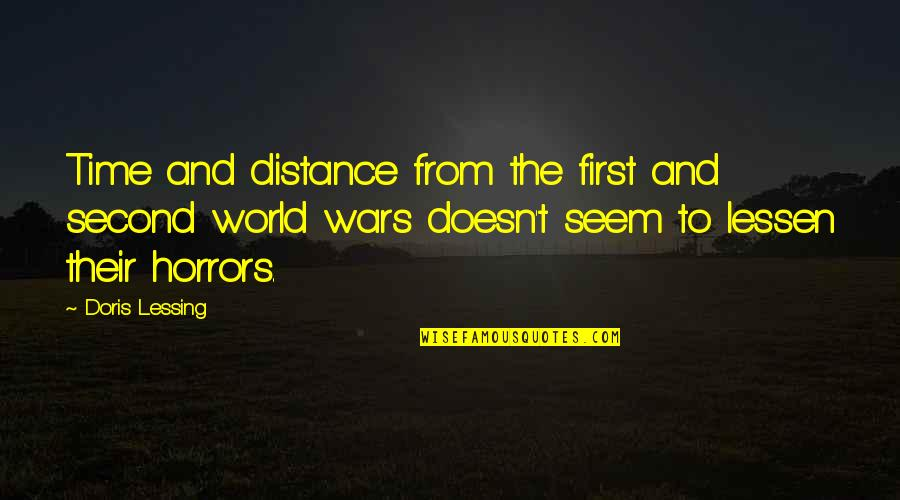 Famous Football Halftime Quotes By Doris Lessing: Time and distance from the first and second