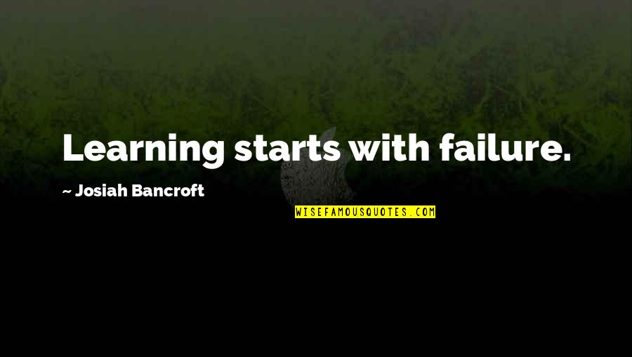 Famous Hermione Quotes By Josiah Bancroft: Learning starts with failure.