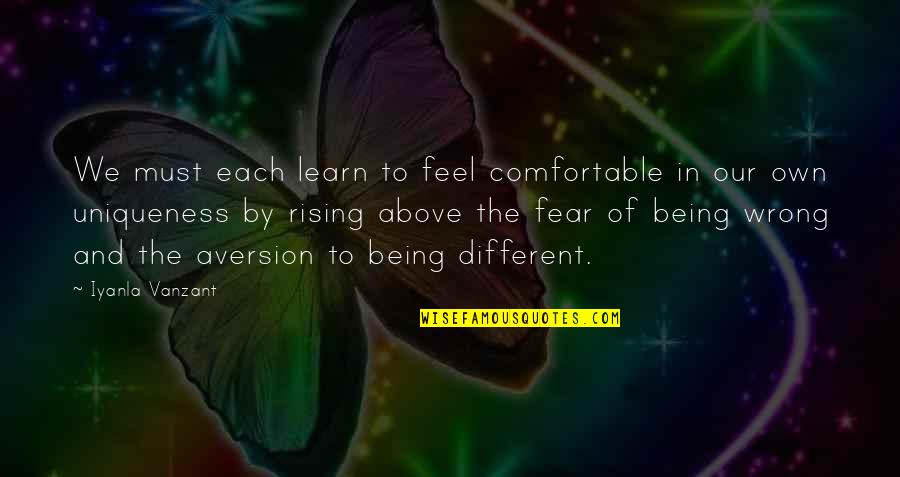 Famous Homeland Quotes By Iyanla Vanzant: We must each learn to feel comfortable in