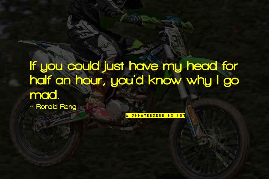 Famous Kid Cudi Quotes By Ronald Reng: If you could just have my head for
