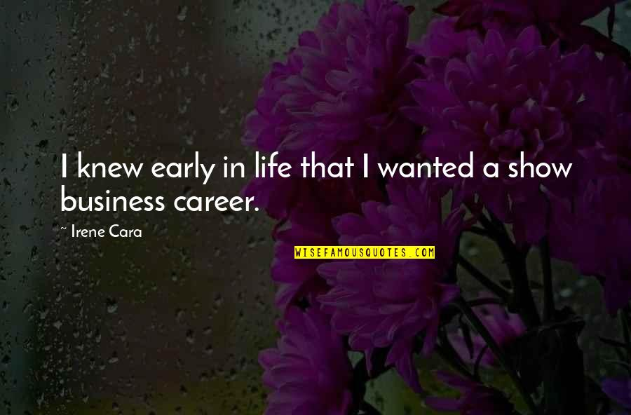 Famous Mottos Quotes By Irene Cara: I knew early in life that I wanted