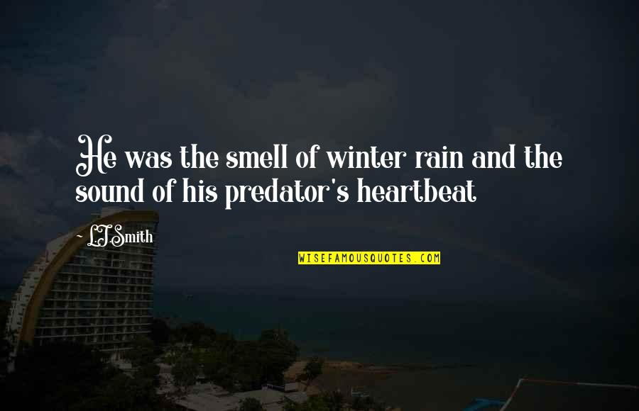 Famous Roadhouse Quotes By L.J.Smith: He was the smell of winter rain and